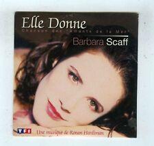 CD SINGLE (NEUF) BARBARA SCAFF ELLE DONNE (LES AMANTS DE LA MER)