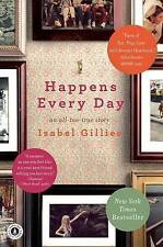 Acceptable, Happens Every Day: An All-Too-True Story, Gillies, Isabel, Book