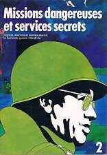 Mission Dangereuses Et Services Secret 2  Selection Du Readers Digest