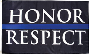 Honor & Respect Thin Blue Line TBL Support The Police Flag 3' x 5'