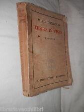 TERRA IN VISTA Milli Dandolo Mondadori 1942 romanzo di libro