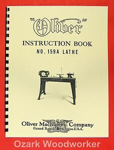 """OLIVER 1940's 159-A 12""""  Wood Lathe Operator and Parts Manual 159A 0974"""