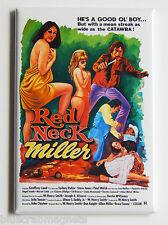 Red Neck Miller FRIDGE MAGNET (2 x 3 inches) movie poster redneck