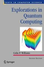 Explorations in Quantum Computing by Colin P. Williams (2010, Hardcover)