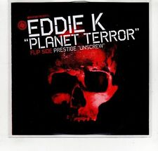 (GP248) Eddie K, Planet Terror / Prestige, Unscrew - 2009 DJ CD