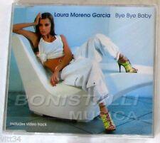 LAURA MORENO GARCIA - BYE BYE BABY - CD Single + Video Sigillato
