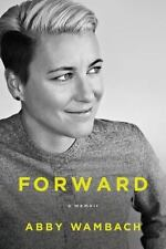 Forward: A Memoir by Abby Wabach - 1st Edition - Hardcover - Ships FREE