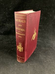 1871/1906 MORALS AND DOGMA OF THE ANCIENT&ACCEPTED SCOTTISH RITE OF FREEMASONRY