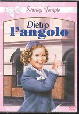 DIETRO L'ANGOLO - DVD (NUOVO SIGILLATO) SHIRLEY TEMPLE