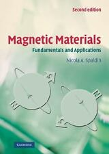 Magnetic Materials: Fundamentals And Applications: By Nicola A. Spaldin