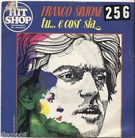 "FRANCO SIMONE - Tu... e cosi' sia - VINYL 7"" 45 LP 1976 VG+ COVER VG- CONDITION"