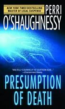 Presumption of Death by Perri O'Shaughnessy (2004, Paperback)