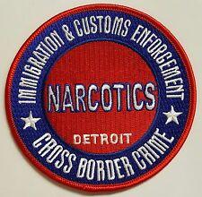 DHS ICE Immigration & Customs Enforcement Detroit Narcotics Cloth Patch
