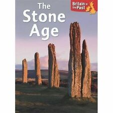 Stone Age (Britain in the Past) by Butterfield, Moira | Paperback Book | 9781445