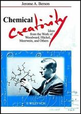 Chemical Creativity: Ideas from the Work of Woodward, Hückel, Meerwein and Other