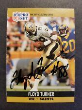 Floyd Turner New Orleans Saints 1990 Pro Set # 590 autographed Football Card
