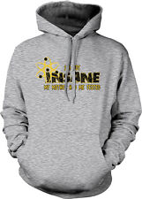 I'm Not Insane My Mother Had Me Tested Crazy Mom Atom Symbol Hoodie Sweatshirt
