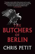 The Butchers of Berlin, Petit, Chris, New