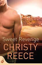 Sweet Revenge by Christy Reece (Paperback, 2013)