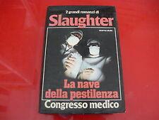 FRANK G.SLAUGHTER: NAVE DELLA PESTILENZACONGRESSO MEDICO.OMNIBUS EUROCLUB 1978
