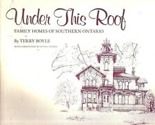 UNDER THIS ROOF Book Family Homes of Sothern Ontario