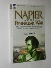 H.A. Bruce Napier And The Peninsular War Softback Book. 2010. Waterloo.