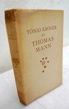Thomas Mann,TONIO KROGER,Mondadori 1946,prima edizione[KRÖGER