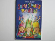 1st Edition American Girl SUPER SLUMBER PARTIES Book Pleasant Company Pub.