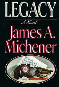 Legacy by James A. Michener (1987, Hardcover) First Edition Brand New