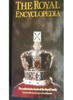 The Royal Encyclopaedia: Authorised Book of the Royal Family By R. Allison