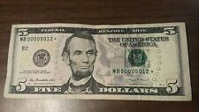 2013 - 5 Five Dollar Bill Star Note - LOW serial Number Run MB00005012 RARE