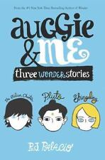 AUGGIE AND ME Three Wonder Stories by R. J. Palacio (2015) BRAND NEW