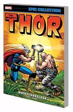 THOR: WHEN TITANS CLASH TPB EPIC COLLECTION STAN LEE JACK KIRBY