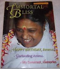 Immortal Bliss 4th Quarter 2007 Vol. 3, No. 4 Mata Amritanandamayi Ammachi Amma