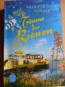 Die Träume der Bienen, Roman von Patricia Kölle (TB 03.2021)