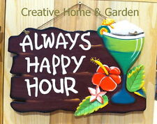 Always Happy Hour - Wooden Wall Bar Sign Cocktail Patio Deck Entertaining