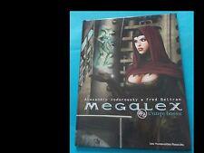 JODOROWSKY/BELTRAN: Megalex 2 (LES HUMANOIDES ASSOCIES 2002)