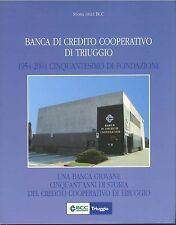 BANCA DI CREDITO COOPERATIVO DI TRIUGGIO 1954/2004 CINQUANTESIMO DI FONDAZIONE