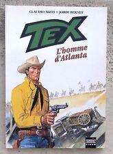Tex L'homme d'Atlanta EO 2000 Neuf Bernet Nizzi