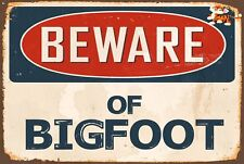 Beware of Bigfoot Aluminum 8x12 Metal Novelty Vintage Reproduction Sign