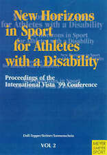 New Horizons in Sport for Athletes with a Disability: v. 2, Kroner, Michael, Son