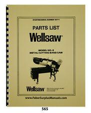 Wellsaw Model 8 Horizontal Bandsaw Sn18771 Amp Up Parts List Manual 565