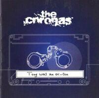 Coronas - Tony was an Ex Con CD
