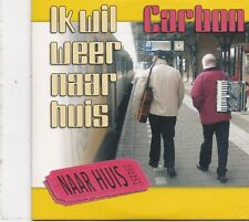 Carbon-Ik Wil Weer Naar Huis cd single
