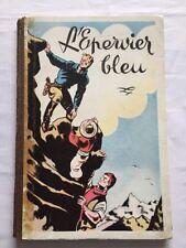 BD - L'Epervier Bleu / EO 1948 / SIRIUS / DUPUIS
