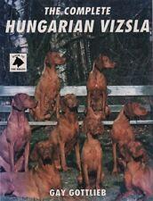 The Complete Hungarian Vizsla by Gay Gottlieb, Gundog dog History Breed Training