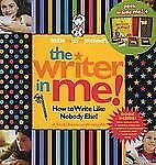Littlemissmatched's the Writer in Me! : How to Write Like Nobody Else! (2008,...
