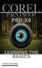 Corel verniciatura Pro x8 imparare le basi da Bill stonehem 9781535428163