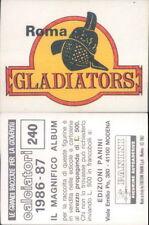 CALCIATORI PANINI 1986/87*FIGURINA STICKER N.240*SCUDETTO IN RASO ROMA*NEW