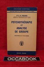 Psychothérapie et Analyse de Groupe - FOULKES - Livre grand format - Occasion